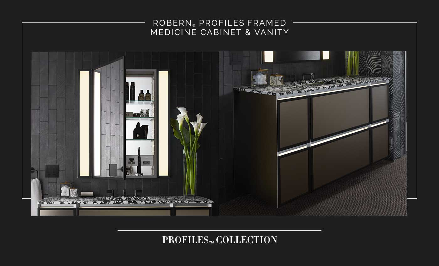 ROBERN® PROFILES Framed Medicine Cabinet & Vanity | PROFILES™ COLLECTION